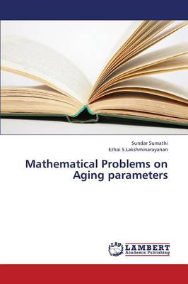 Mathematical Problems on Aging Parameters (Paperback)