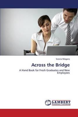 Across the Bridge (Paperback)