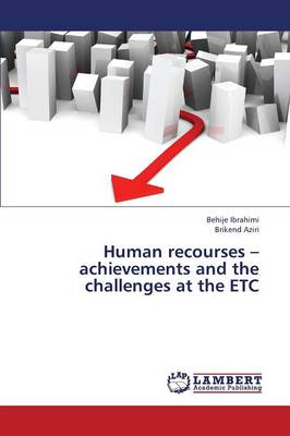 Human Recourses - Achievements and the Challenges at the Etc (Paperback)