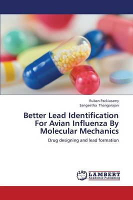 Better Lead Identification for Avian Influenza by Molecular Mechanics (Paperback)