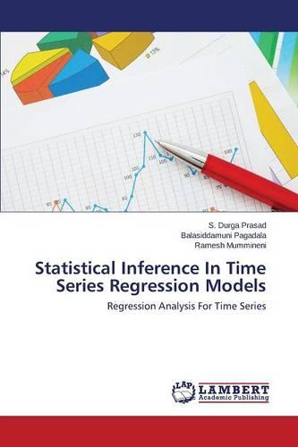 Statistical Inference in Time Series Regression Models (Paperback)
