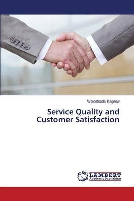 Service Quality and Customer Satisfaction (Paperback)