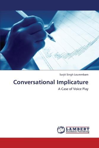 Conversational Implicature (Paperback)