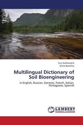 Multilingual Dictionary of Soil Bioengineering (Paperback)