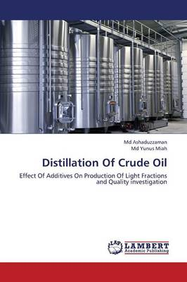 Distillation of Crude Oil (Paperback)