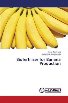 Biofertilizer for Banana Production (Paperback)