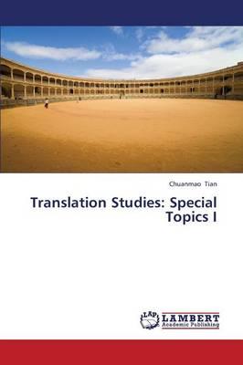 Translation Studies: Special Topics I (Paperback)