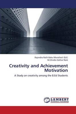 Creativity and Achievement Motivation (Paperback)