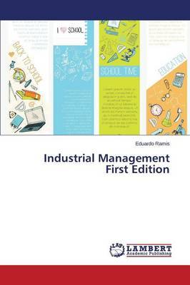 Industrial Management First Edition (Paperback)