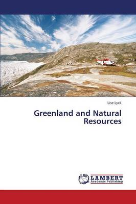 Greenland and Natural Resources (Paperback)
