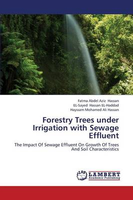 Forestry Trees Under Irrigation with Sewage Effluent (Paperback)