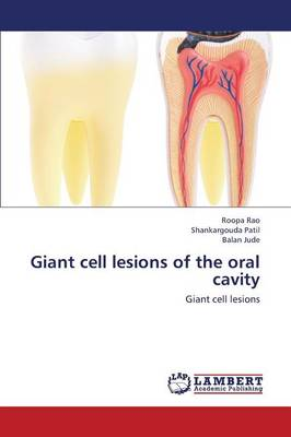 Giant Cell Lesions of the Oral Cavity (Paperback)