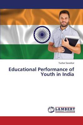 Educational Performance of Youth in India (Paperback)