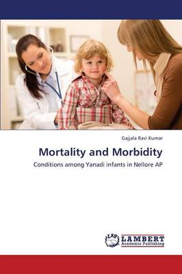 Mortality and Morbidity (Paperback)