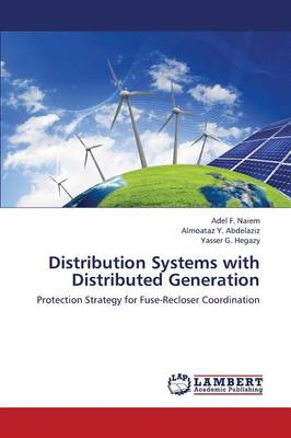 Distribution Systems with Distributed Generation (Paperback)