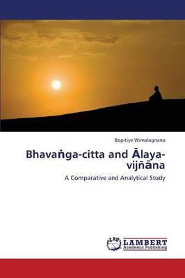 Bhavanga-Citta and Alaya-Vijnana (Paperback)