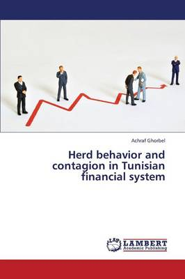 Herd Behavior and Contagion in Tunisian Financial System (Paperback)