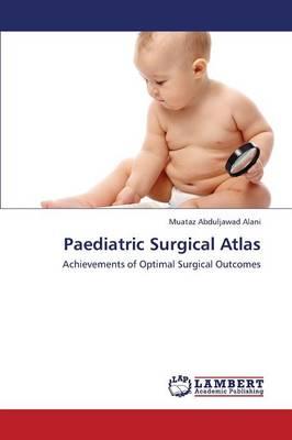 Paediatric Surgical Atlas (Paperback)