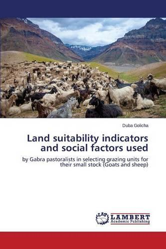 Land Suitability Indicators and Social Factors Used (Paperback)