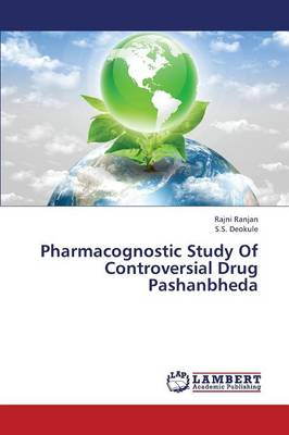 Pharmacognostic Study of Controversial Drug Pashanbheda (Paperback)