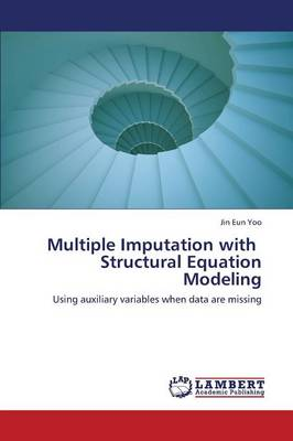 Multiple Imputation with Structural Equation Modeling (Paperback)