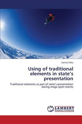 Using of Traditional Elements in State's Presentation (Paperback)