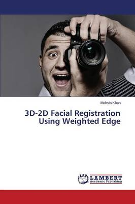 3D-2D Facial Registration Using Weighted Edge (Paperback)