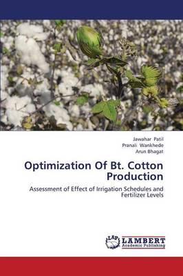 Optimization of BT. Cotton Production (Paperback)