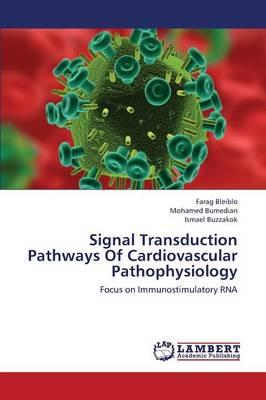 Signal Transduction Pathways of Cardiovascular Pathophysiology (Paperback)