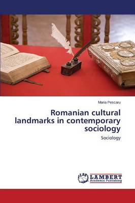 Romanian Cultural Landmarks in Contemporary Sociology (Paperback)