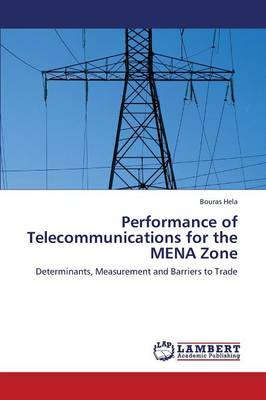 Performance of Telecommunications for the Mena Zone (Paperback)