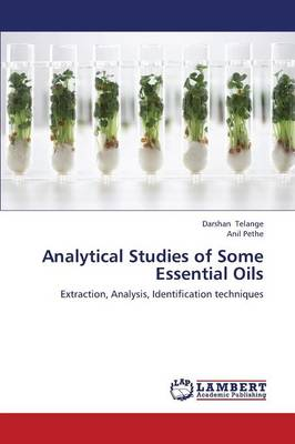 Analytical Studies of Some Essential Oils (Paperback)