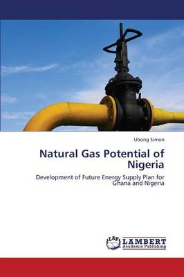 Natural Gas Potential of Nigeria (Paperback)