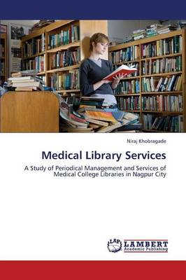Medical Library Services (Paperback)