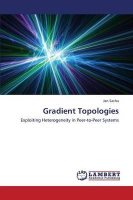 Gradient Topologies (Paperback)