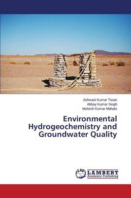 Environmental Hydrogeochemistry and Groundwater Quality (Paperback)