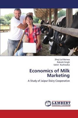 Economics of Milk Marketing (Paperback)