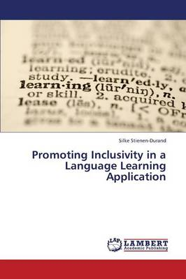 Promoting Inclusivity in a Language Learning Application (Paperback)