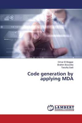Code Generation by Applying Mda (Paperback)