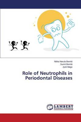 Role of Neutrophils in Periodontal Diseases (Paperback)