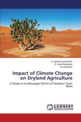 Impact of Climate Change on Dryland Agriculture (Paperback)
