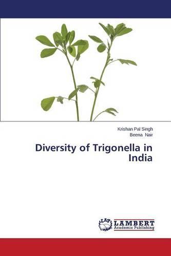 Diversity of Trigonella in India (Paperback)