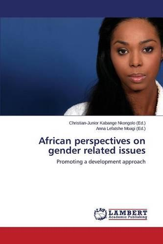 African Perspectives on Gender Related Issues (Paperback)