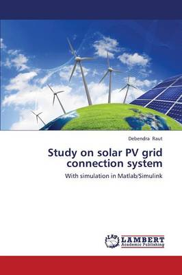 Study on Solar Pv Grid Connection System (Paperback)