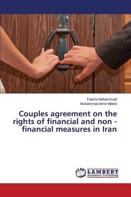 Couples Agreement on the Rights of Financial and Non - Financial Measures in Iran (Paperback)