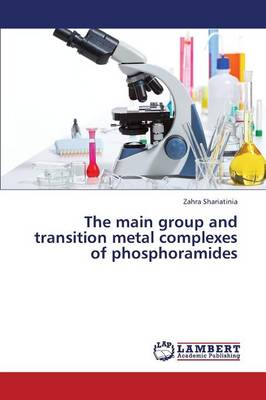The Main Group and Transition Metal Complexes of Phosphoramides (Paperback)