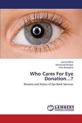 Who Cares for Eye Donation...? (Paperback)