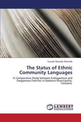 The Status of Ethnic Community Languages (Paperback)