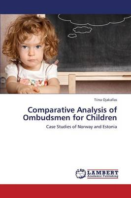 Comparative Analysis of Ombudsmen for Children (Paperback)