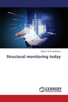 Structural Monitoring Today (Paperback)
